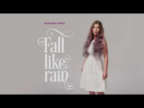 Kanizsa Gina - Fall Like Rain (official video)