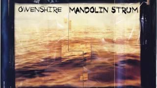 Owenshire: Mandolin Strum (Remixed Vocal Version) [R.E.M. Cover]