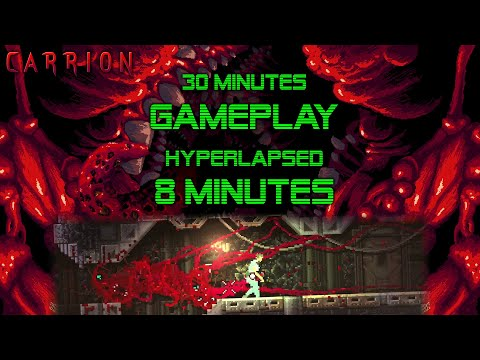 CARRION - New Game - 30 minutes hyperlapsed to 8min |