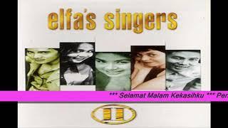 Elfas Singers # Selamat Malam Kekasihku