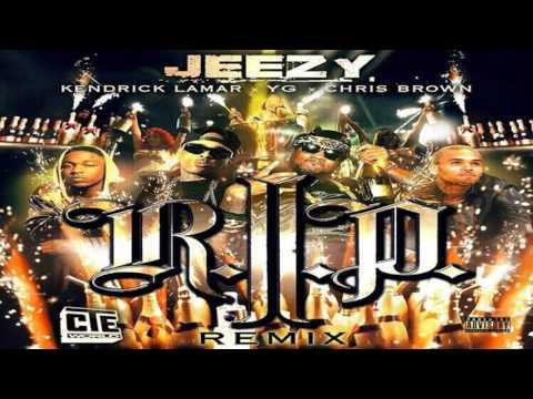 RIP - Young Jeezy Ft. Chris Brown & Kendrick Lamar & YG (Remix) (Drake Diss)