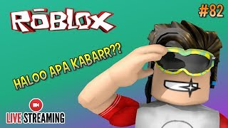 Live Streaming 🔴 #82 - LONG TIME NO SEE GAESS!!! #CUPUSKWAD - ROBLOX INDONESIA