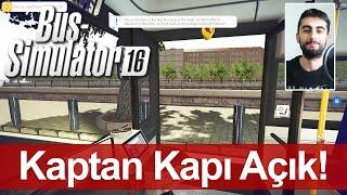 Bus Simulator 16 - Kapısı Açık Giden Otobüsün Sonu! + Logitech DFGT Ayarları (#6 Türkçe)