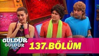 Güldür Güldür Show 137.Bölüm (Tek Parça Full HD)