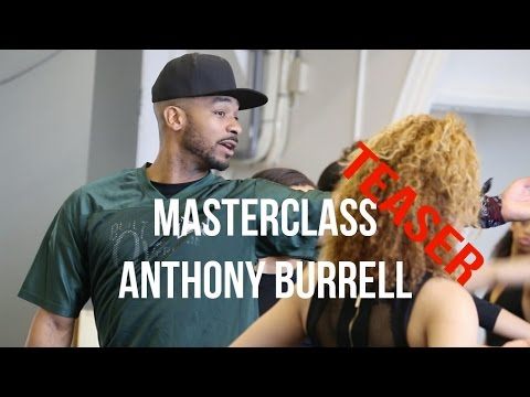Anthony Burrell • MASTERCLASS • TEASER Choreographer Beyonce