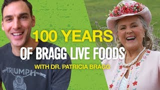 Dr. Patricia Bragg Interview With Chris Wark | 100 Years Of Bragg Live Foods