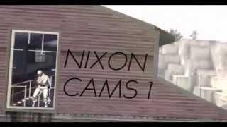 Nixon Cams 1