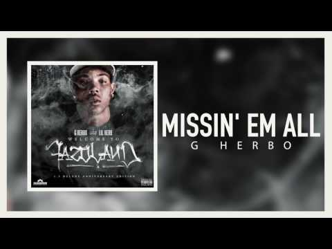 G Herbo - Missin' Em All (Official Audio)