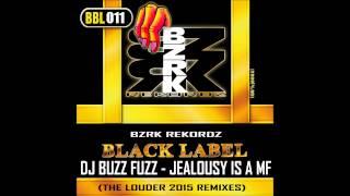 DJ Buzz Fuzz - Jealousy Is a MF (The Demon Dwarf Remix)