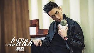 BUỒN CỦA ANH | Official MV 4K | K-ICM