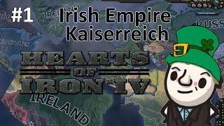 HoI4 - Kaiserreich - Luck of the Irish - Part 1