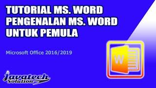 Download TURORIAL MS  WORD   PENGENALAN MICROSOFT WORD UNTUK PEMULA