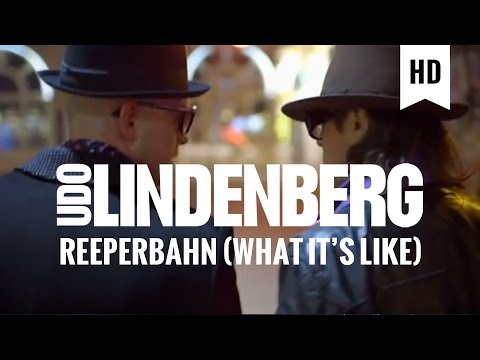 Udo Lindenberg - Reeperbahn 2011 feat. Jan Delay (What It's Like) (offizielles Video) mp3