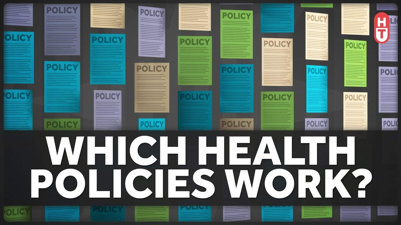 Image result for Which Health Policies Actually Work?
