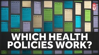 Which Health Policies Actually Work?