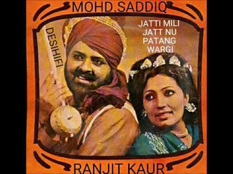 Jatti Mili Jatt Nu Patang Wargi - Mohd Sadiq & Ranjit Kaur
