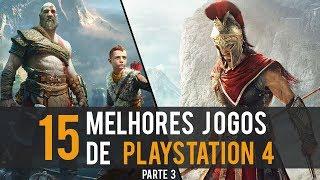 OS 15 MELHORES JOGOS PARA PS4 ATÉ O MOMENTO - PARTE 3