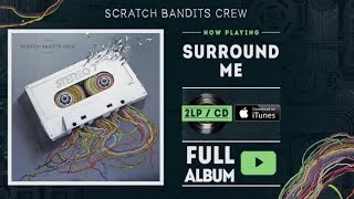 Scratch Bandits Crew - Surround Me