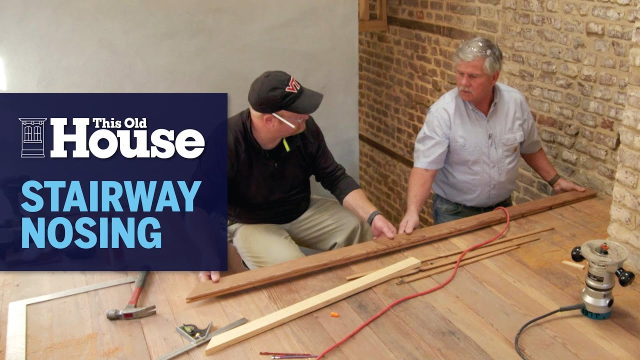 How to Install Stairway Nosing | This Old House