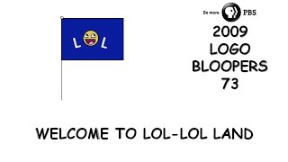 PBS 2009 Logo Bloopers 73: Welcome to LOL-LOL Land