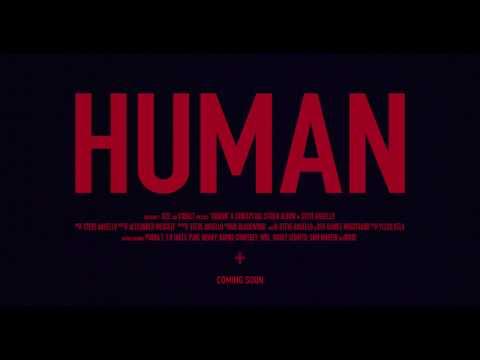 Steve Angello - HUMAN Trailer IV