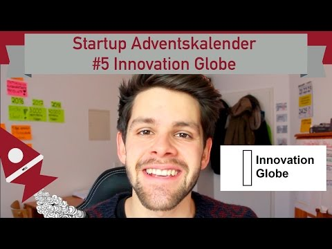 Startup Adventskalender #5 - Innovation Globe