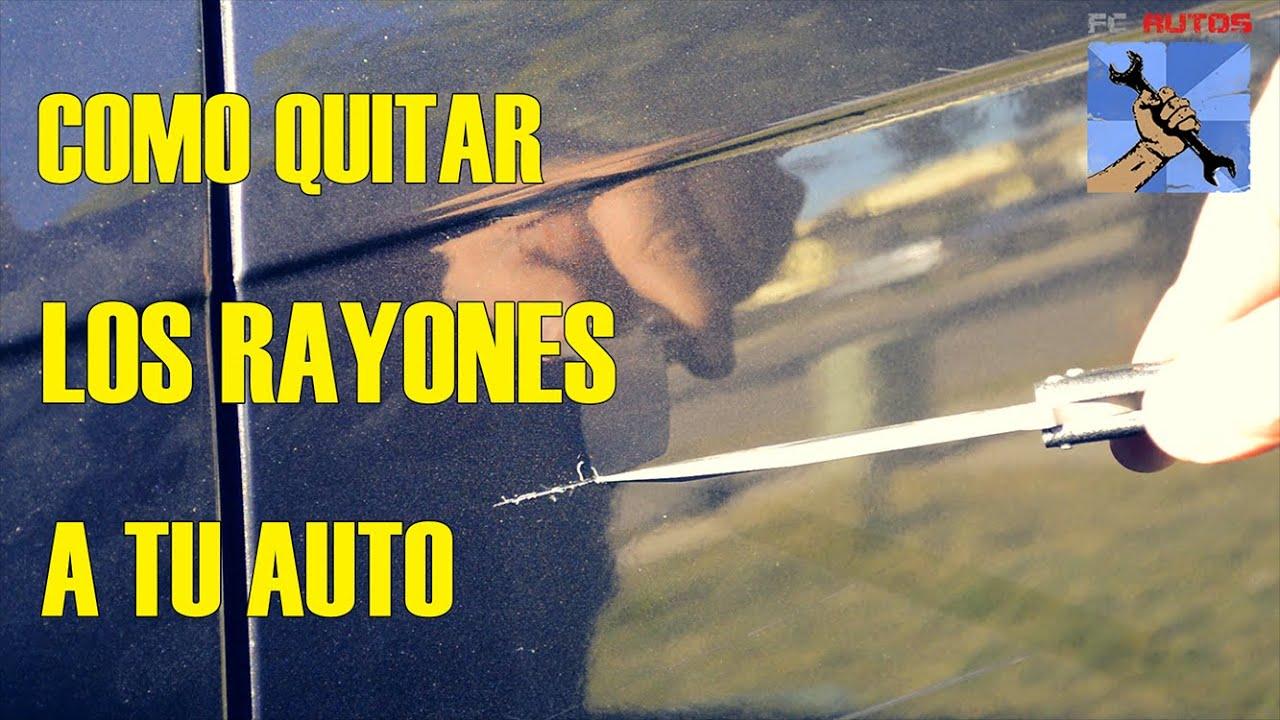 Como arreglar quitar rayones a un carro youtube - Quitar rayones coche facilmente ...