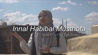 Download lagu Innal Habibal Musthofa - Shalawat Cover