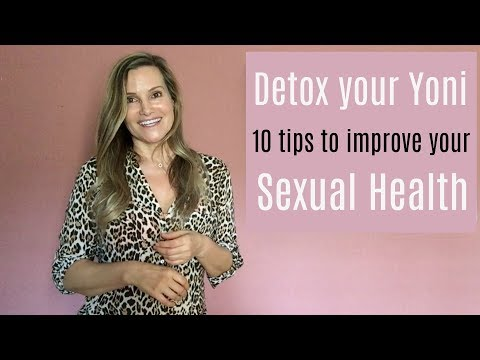 10 Sexual Health Tips  - Yoni Detox  - Natural Healing - Sandra Rolus