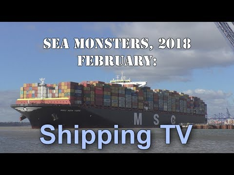 Sea Monsters, February 2018 - World's Largest Container Ships