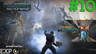 Bulletstorm Full Clip Edition Gameplay - Duke Nukem Tour - Part 10 - Walkthrough [PS4]
