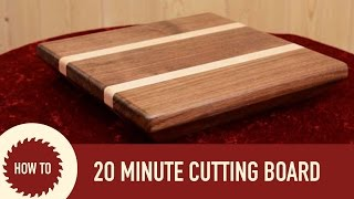 Making a Cutting Board in 20 Minutes