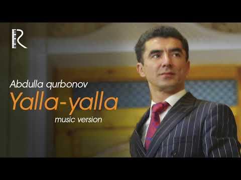 Abdulla Qurbonov - Yalla