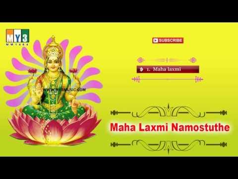 Lakshmi Devi Songs - Namastestu Mahamaye | Mahalakshmi Ashtakam | Maha laxmi Namostuthe
