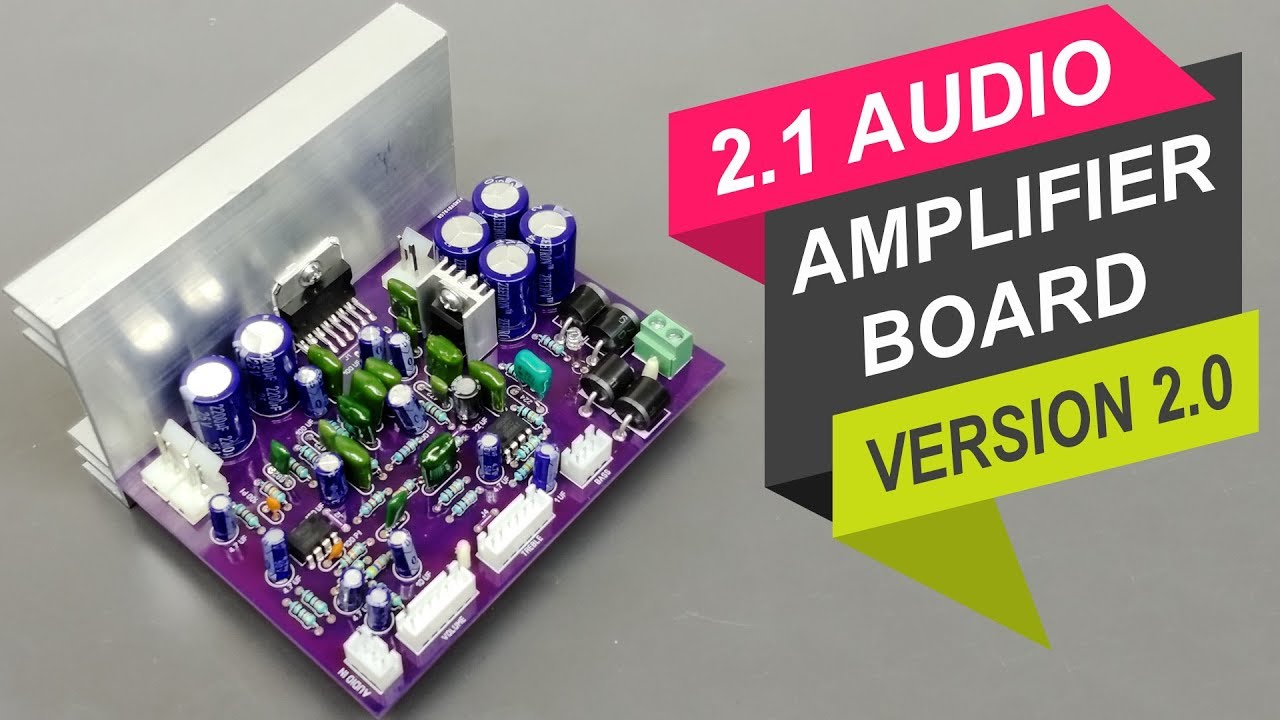 2 1 Audio Amplifier Board | Version 2 0 | with TDA7377 IC DIY Hindi ELECTRO  INDIA