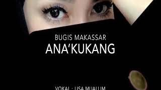 Download Ana'kukang Cover Lisa Riana Muallim