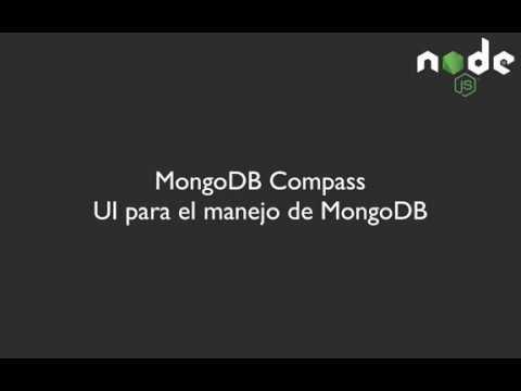 02-MongoDB Compass - UI Para El Manejo De MongoDB