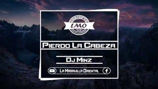 Pierdo La Cabeza (Zion Y Lennox) Prod.Dj Minz