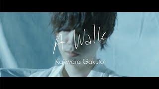 Download lagu 梶原岳人 / 『A Walk』(official music video)