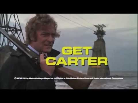 Get Carter (1971) | Original Film Trailer -  Michael Caine  Ian Hendry