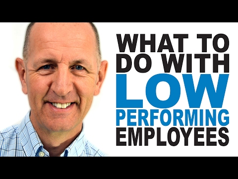 What to do with Low Performing Employees