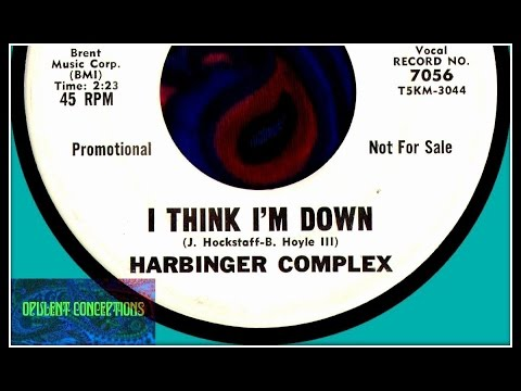 HARBINGER COMPLEX - I THINK I'M DOWN