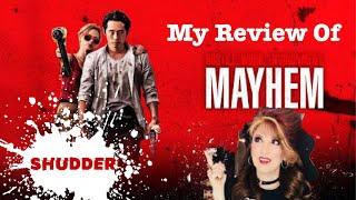 My Review Of Mayhem On Shudder