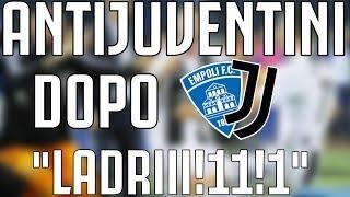 ANTIJUVENTINI dopo Empoli - JUVENTUS 1-2 |