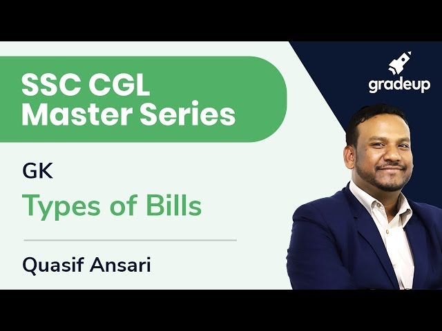SSC CGL Master Series | GK | Types of Bill