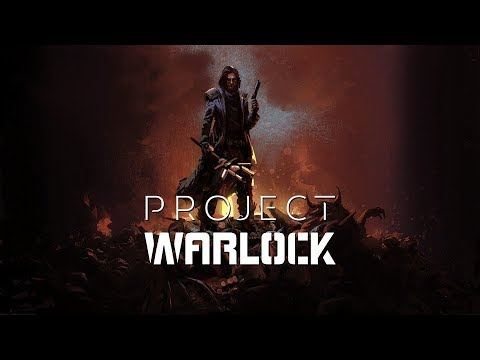Project Warlock - Episode 3 - The Sorcerer