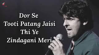Abhi Mujh Mein Kahin Lyrics | Agneepath |  Sonu Nigam | Hrithik & Priyanka