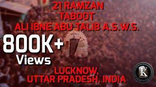 Video 21 RAMZAN | TABOOT -E- AMEER UL MOMINEEN ALI IBNE ABU TALIB A.S.W.S. | Lucknow, Uttar Pradesh, INDIA download MP3, 3GP, MP4, WEBM, AVI, FLV Oktober 2018