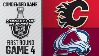 04/17/19 First Round, Gm4: Flames @ Avalanche