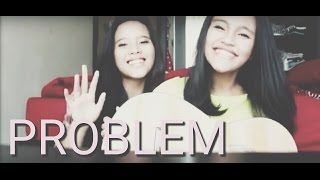 Gambar cover Problem - Ariana Grande (Cover) Kaye&Kyla